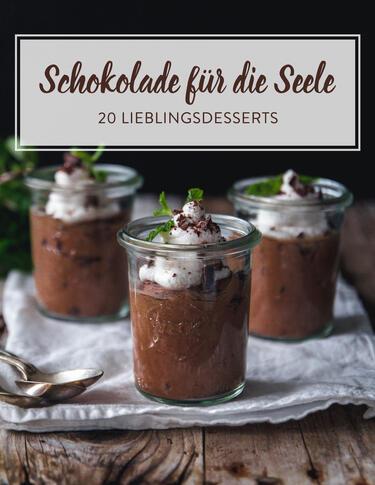 Und Zum Schluss Gibts Schokolade 20 Schokoladendesserts
