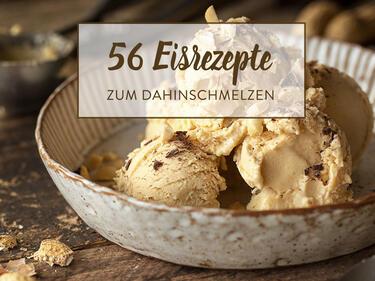 Mit Und Ohne Eismaschine Die 56 Leckersten Eisrezepte