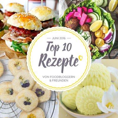 Teasercollage-Top-10-Rezepte-des-Monats_Juni-2016_featured