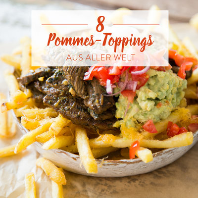 Round-up-Pommes-Toppings-aus-aller-Welt_featured_FZ