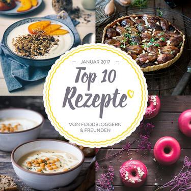 Neues Jahr, neue Rezepte: 10 Lieblingsrezepte für Januar