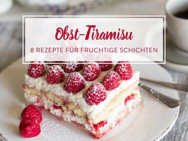 Frisch Fruchtig Fantastico 8 Rezepte Für Obst Tiramisu