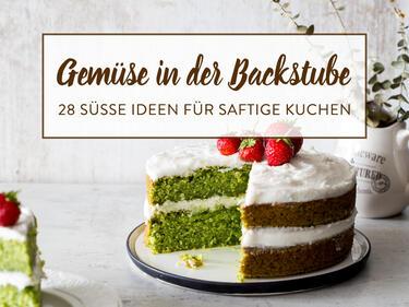 Backen Mit Gemuse 28 Susse Ideen Fur Saftige Kuchen