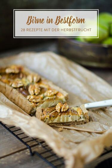 Von Kuchen Bis Suppchen 28 Herbstrezepte Mit Birne