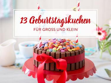 Geburtstagskuchen Für Kleine Und Große Geburtstagskinder