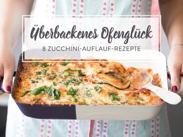 Zucchini Auflauf Rezepte 8 Mal Uberbackenes Lieblingsgemuse